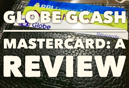 Globe Gcash Mastercard A Review
